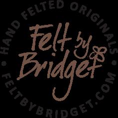 Felt by Bridget